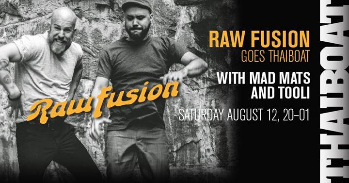 Raw Fusion goes Thaiboat