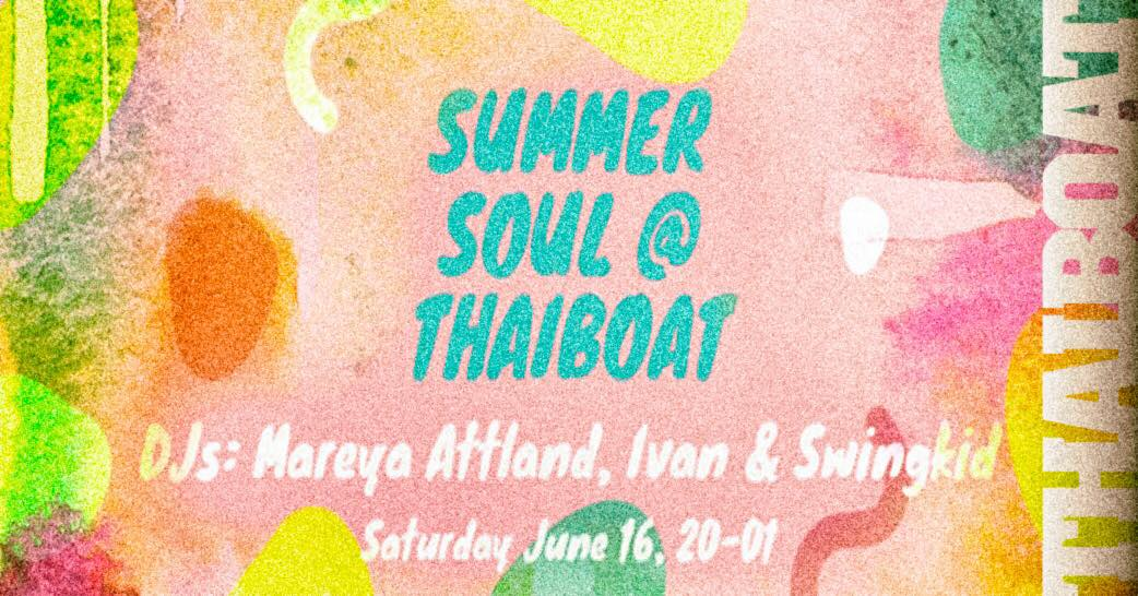 "Summer Soul at Thaiboat<br><span class=""event-time"">20.00 – 01.00</span>"