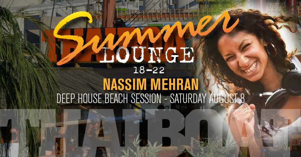 "Summer Lounge with Nassim Mehran<br><span class=""event-time"">8:e aug, kl 18.00 – 22.00</span>"