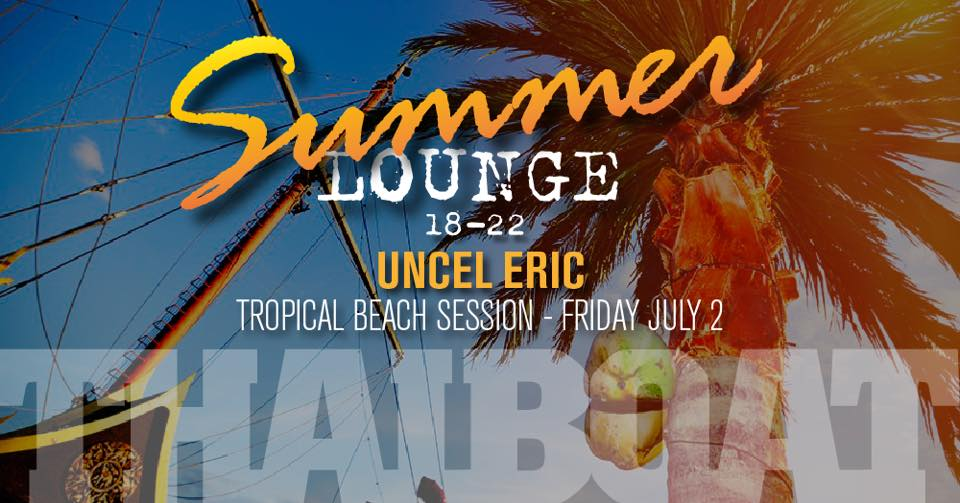 """Summer Lounge with Uncle Eric<br><span class=""""event-time"""">2:a juli, kl 18.00 – 22.00</span>"""